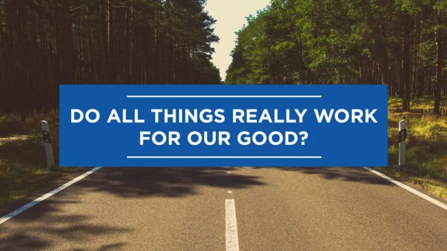 road leads to our good