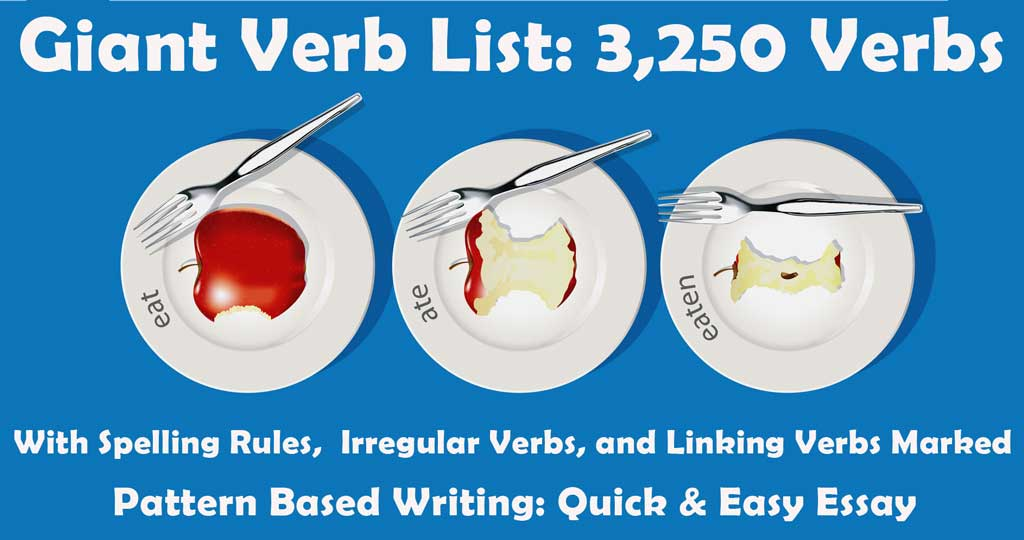 Giant Verb List 3,250 Verbs Plus Spelling Rules and Irregular Verbs