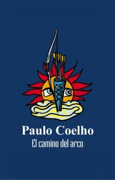 El camino del arco - Paulo Coelho