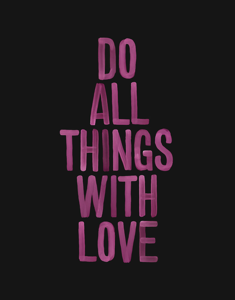 Do Things Do All Things With Love Michael Cina