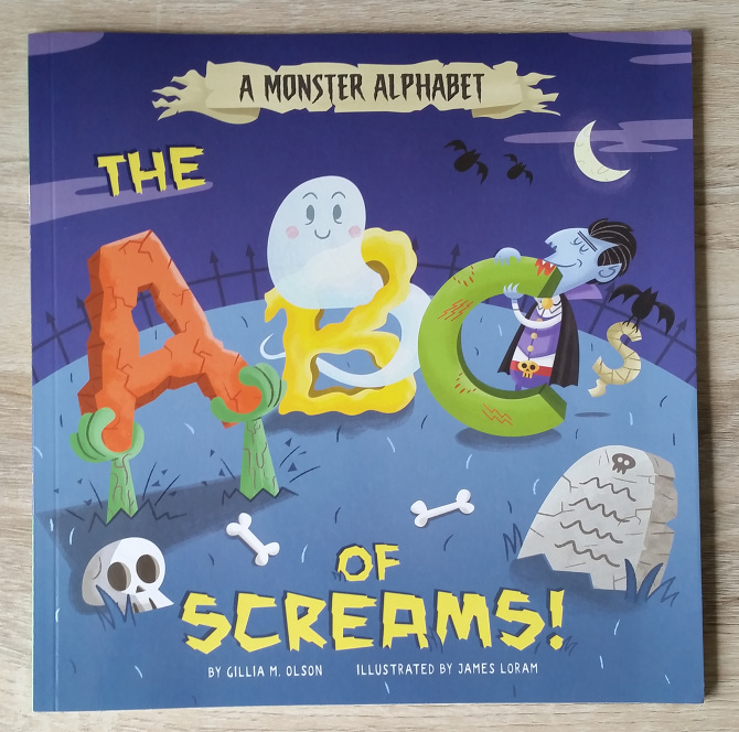 A Monster Alphabet The ABC of Screams - Capstone Publishing - james - Capstone Publishing