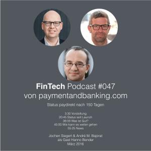FinTech Podcast #047 – Status paydirekt nach 150 Tagen