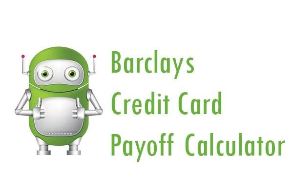 Barclays Credit Card Payoff Calculator - Pay My Bill Guru