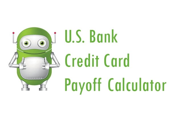 US Bank Credit Card Payoff Calculator - Pay My Bill Guru