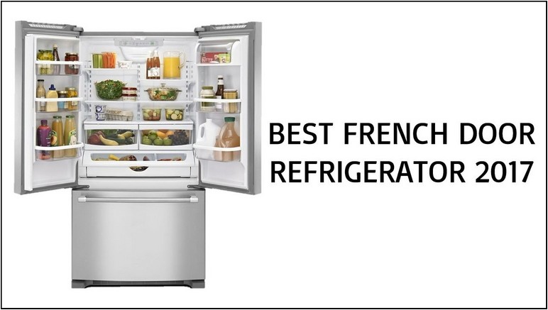 Best French Door Refrigerators 2016