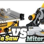 Sliding Miter Saw Vs Table Saw