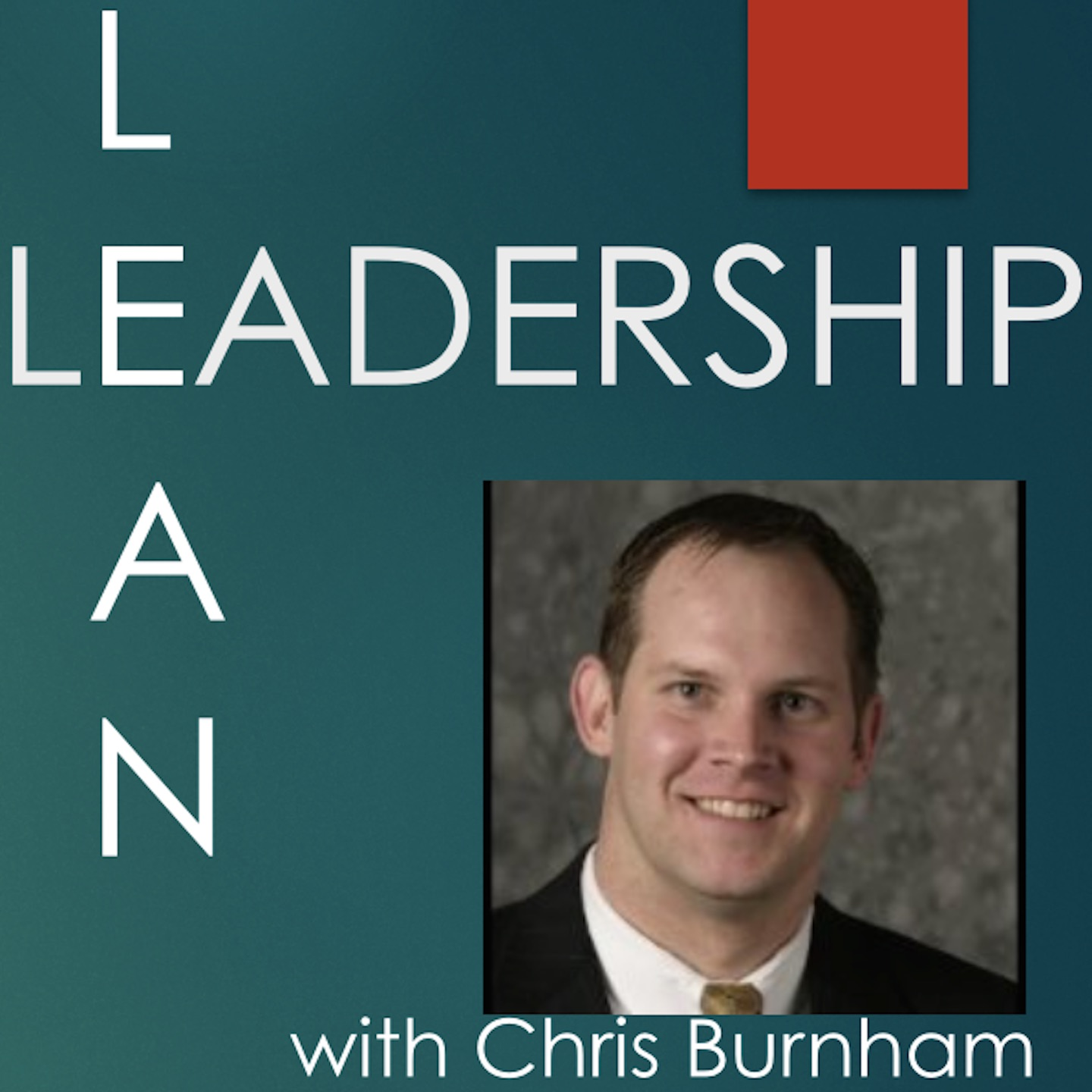 Lean Leadership The Lean Leadership Podcast Free Listening On Podbean App