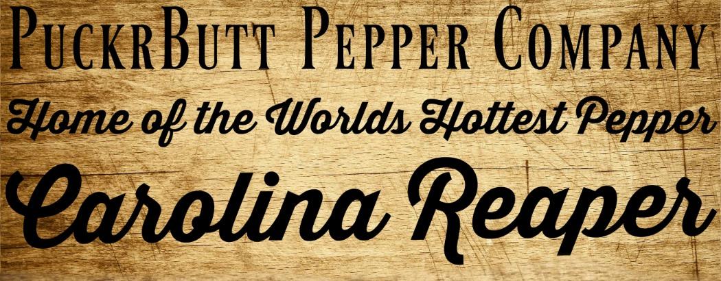 Puckerbutt Pepper Company Home of the World\u0027s Hottest Pepper