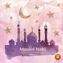 Happy Maulid Nabi