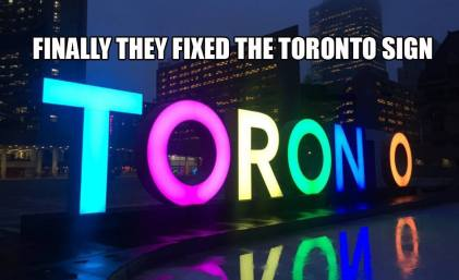 Image result for they finally fixed the toronto sign