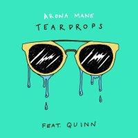 Arona Mane - Teardrops (Feat. Quinn)