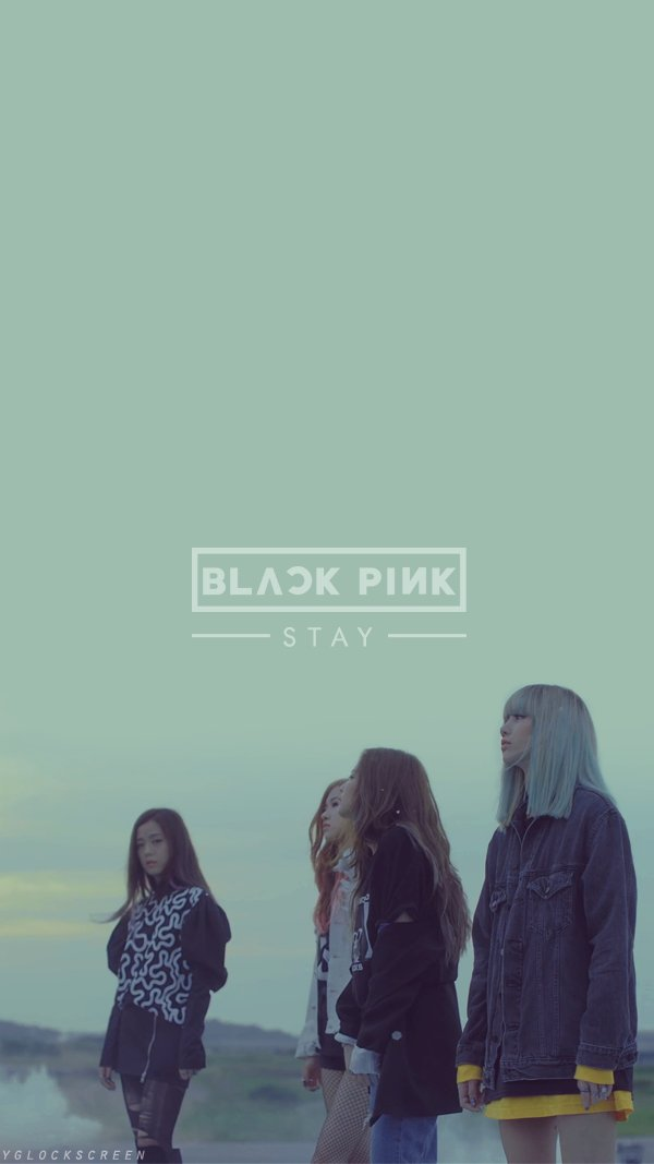 Cute Lock Screen Wallpapers For Iphone Yg Lockscreen World On Twitter Quot Black Pink Stay Phone