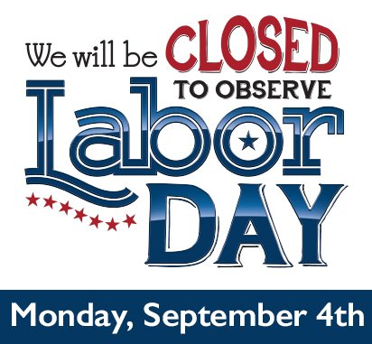 labor day office closed signs - Apmayssconstruction