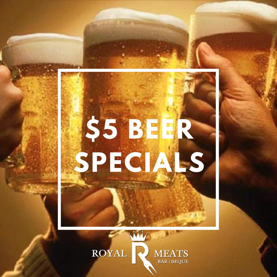 Beer Specials Royal Meats On Twitter