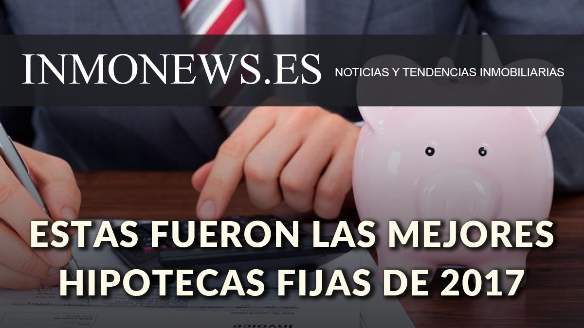 Mejores Hipotecas Tipo Fijo Inmonews On Twitter