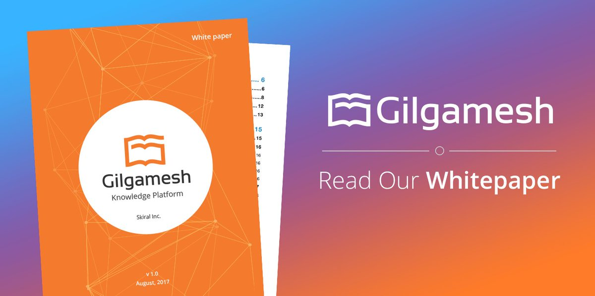 Gilgamesh Platform (@GilPlatform) Twitter - White Paper Pdf