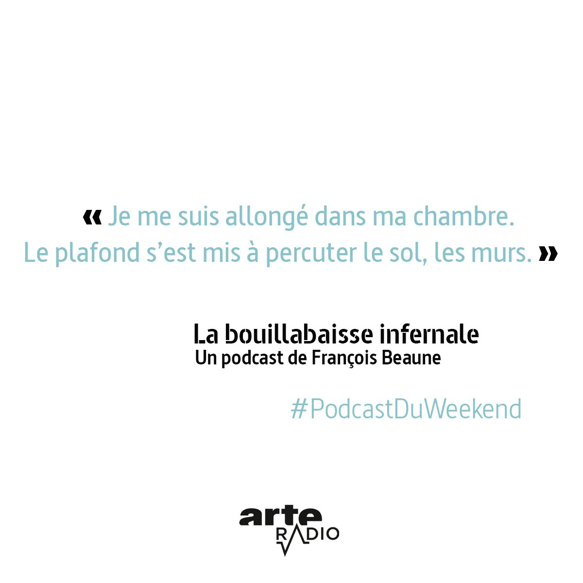Arte Radio La Bouillabaisse Infernale Podcastduweekend Hashtag On Twitter