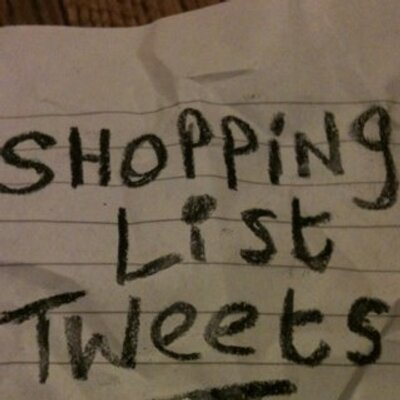 Shopping List Tweets (@ShoppingListTwt) Twitter - shopping lists