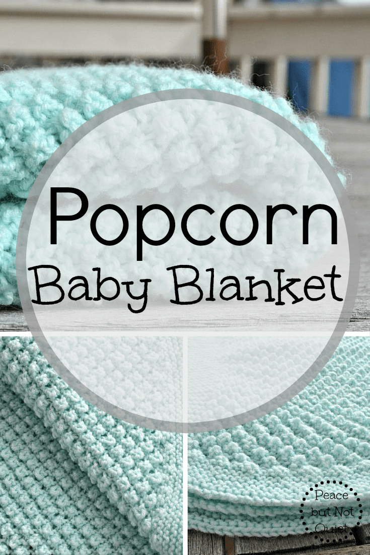 Knit Popcorn Stitch In The Round : Easy Knitting Patterns -- Popcorn Baby Blanket Peace but Not Quiet
