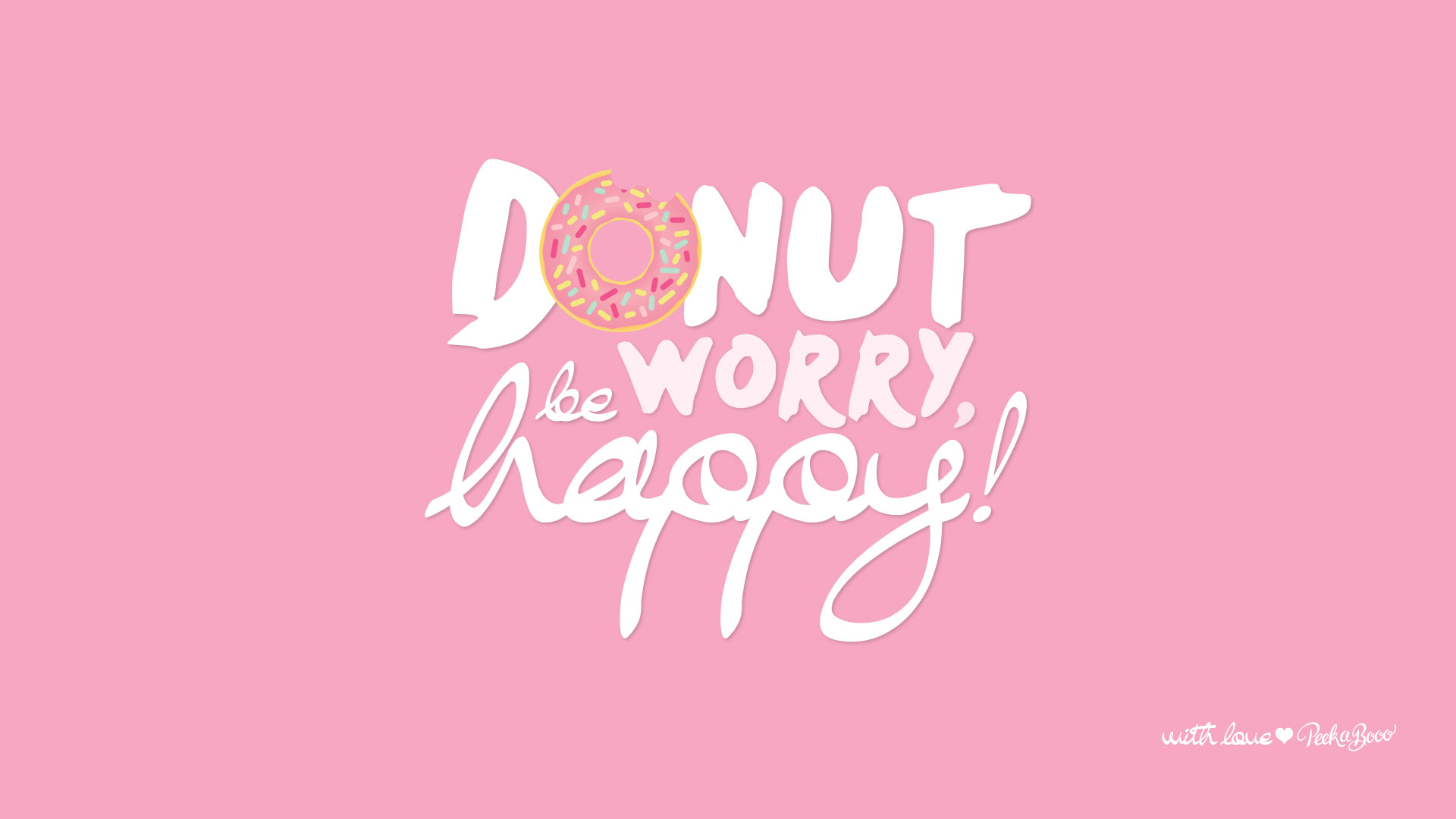 Starbucks Wallpaper Cute Nouveau Fond D 233 Cran Quot Donut Worry Be Happy Quot Peek A Booo