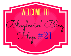 Bloglovin Blog Hop #21