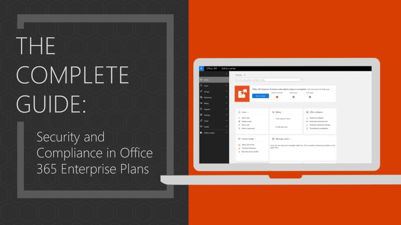 Office Plans Office 365 Enterprise Plans Security Features Your Complete Guide