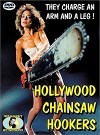 Cartel de la pelicula Hollywood Chainsaw Hookers