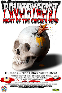 Cartel de la pelicula Poultrygeist: Night of the Chicken Dead