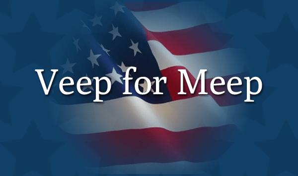 Veep for Meep