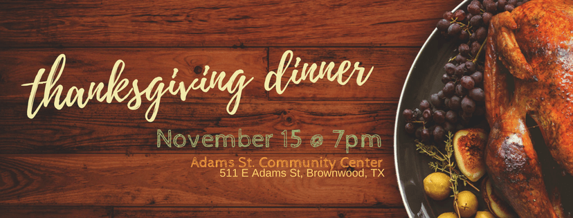 We Will Be Having Our Annual Thanksgiving Dinner Nov 15 7pm At The Adam Street Community Center Invite You To Join Us In This Time Of Fellowship With
