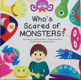 Their book is the first in a series about the 10 monsters. Abbie uses her background in children's therapy to present monsters as being exciting, not scary.