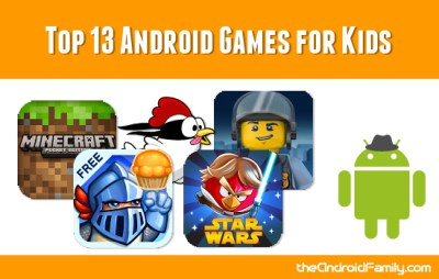 Top 13 Android Games for Kids – Pepper Scraps