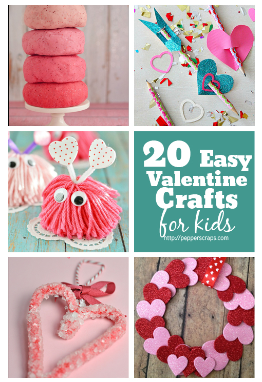 20+ Easy Valentine\u0027s Day Crafts for Kids \u2013 Pepper Scraps
