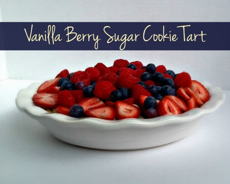 Vanilla Berry Tart, Babies and Sugar Cookies