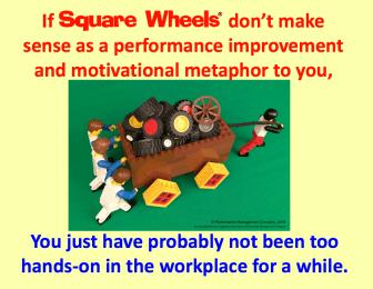 Square Wheels hands-on sense