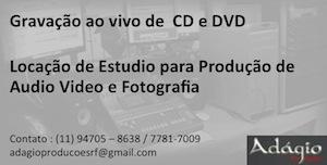 Adágio - Gravação de CDs e DVDs