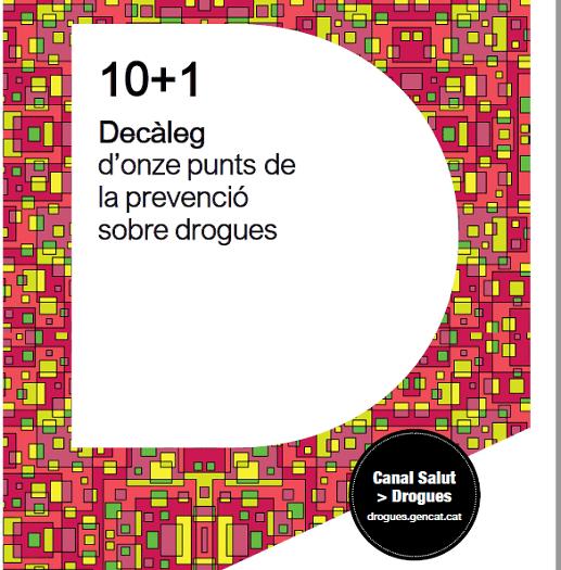 10+1 Decàleg d'onze punts de la prevenció sobre drogues