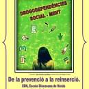 4a Jornada d'Integració Social EDN : Drogodependències Social-Ment
