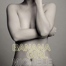 'Banana girl' by Michele Lee