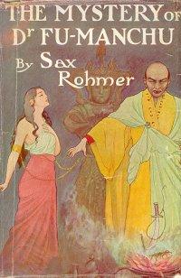 Cover of an original Sax Rohmer work (image via Wikipedia)