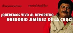 Gregorio-Jimenez-periodistas-secuestrados