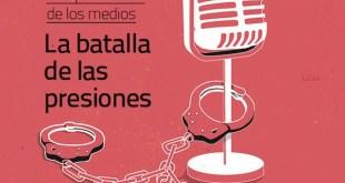 Medios de comunicación: la batalla de las presiones