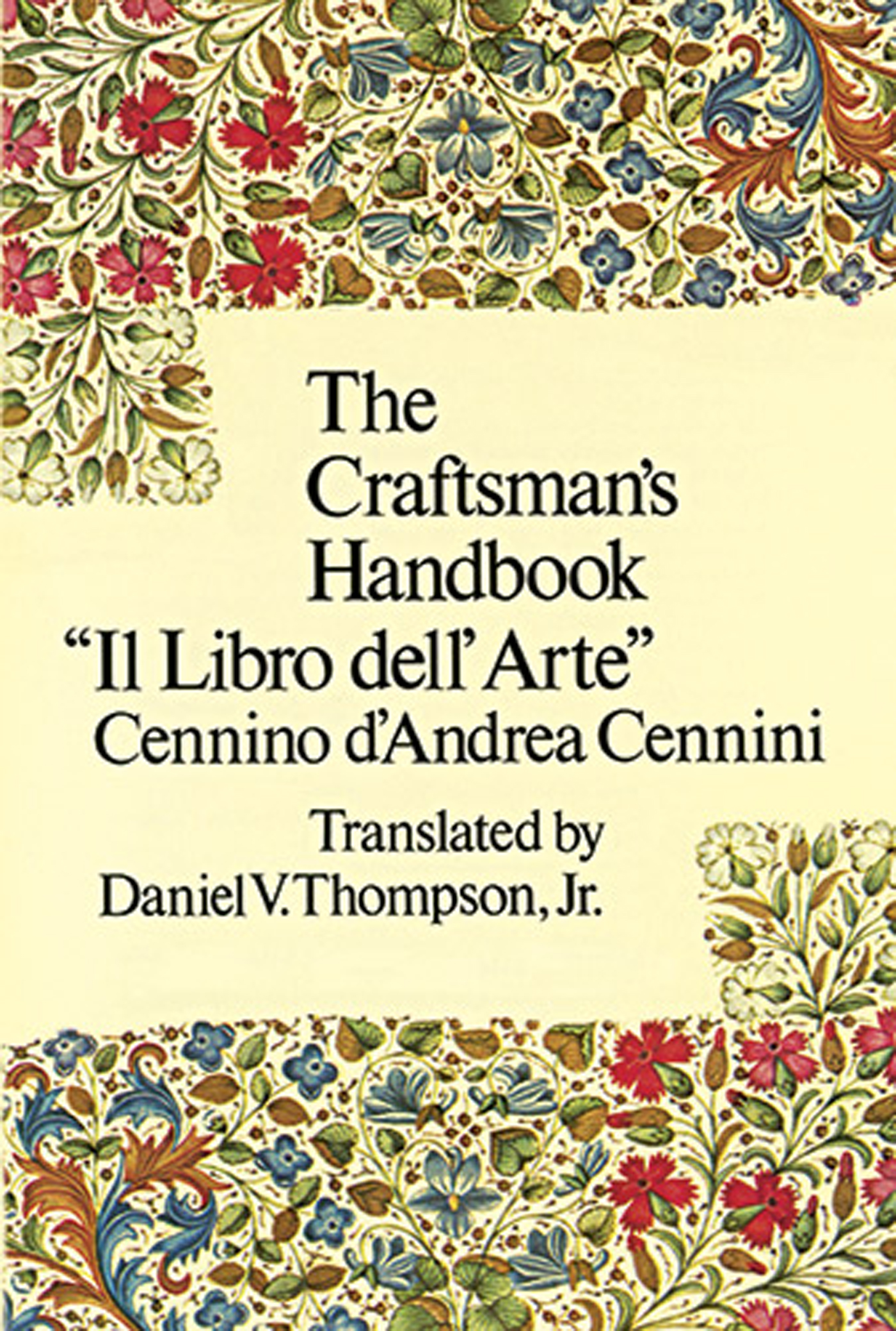 Arte Read Online The Craftsman S Handbook By Cennino Cennini Pdf Ebook Read Online