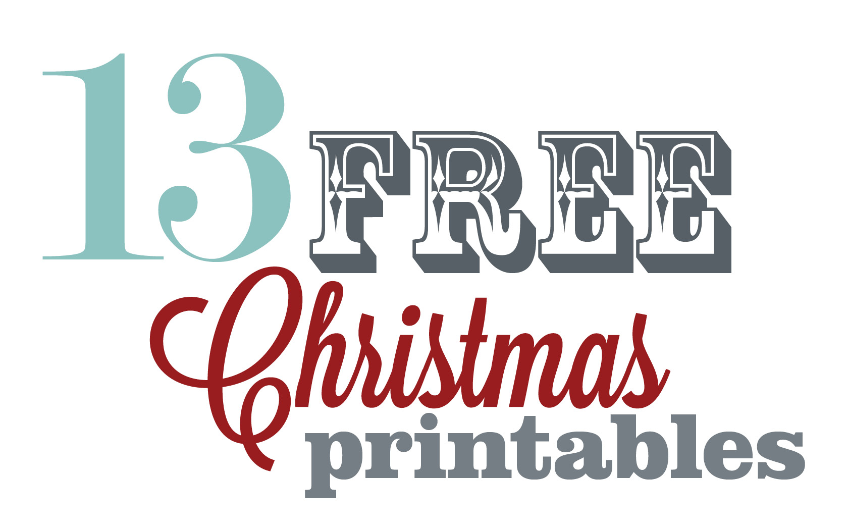 13 Free Christmas Printables Hello