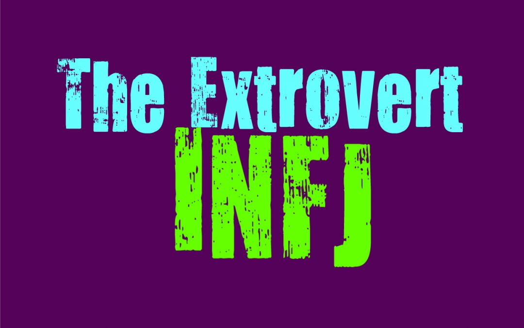 The Extrovert INFJ - Personality Growth