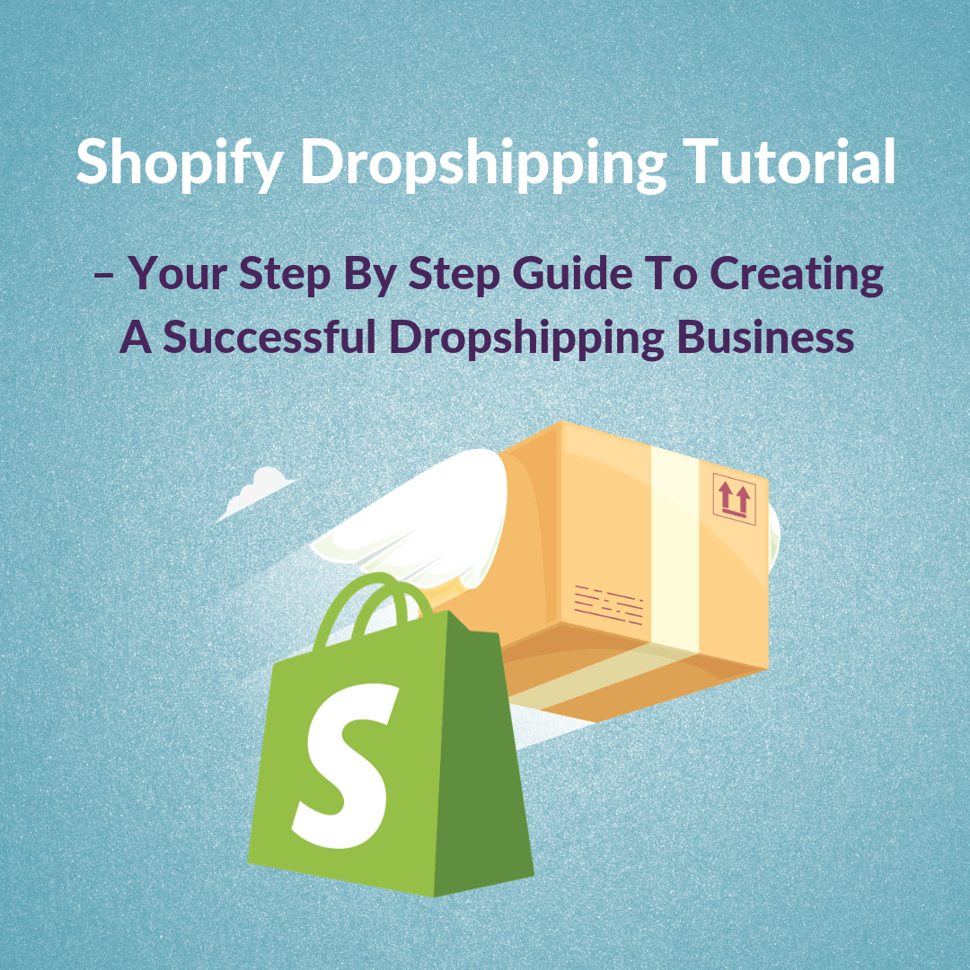 Business Step Shopify Dropshipping Tutorial Step By Step Guide
