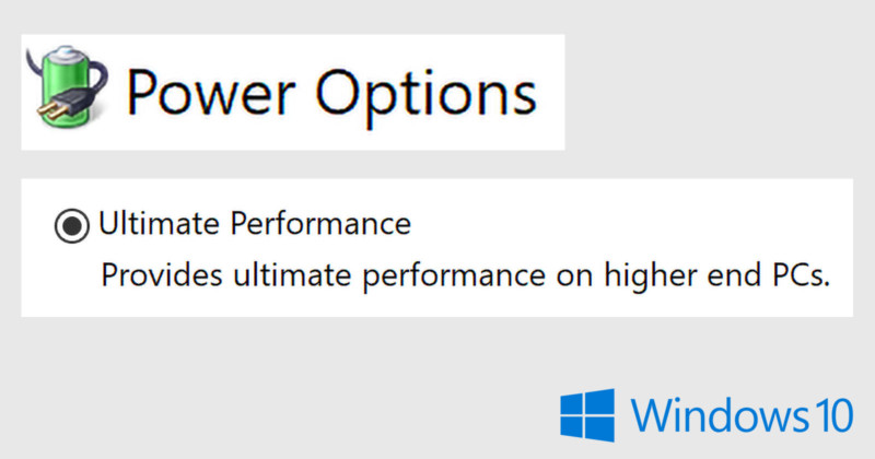 Windows 10 is Getting a New \u0027Ultimate Performance\u0027 Mode for Pros