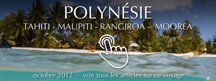Voyage en Polynésie - octobre 2012