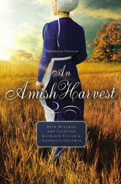 An Amish Harvest Four Novellas