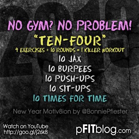 2013 no gym no prob